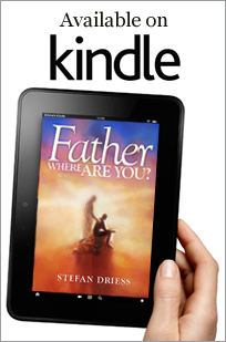 Father Where Are You available on Kindle